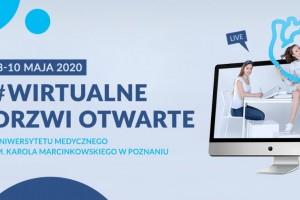 Uniwersytet Medyczny w Poznaniu zaprasza na Wirtualne Drzwi Otwarte