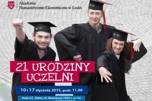 21 urodziny Akademii Humanistyczno-Ekonomicznej w Łodzi