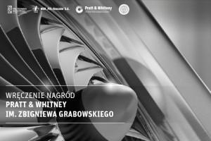 Politechnika Rzeszowska wręcza nagrody Pratt & Whitney im. Z. Grabowskiego
