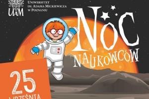 Uniwersytet im. Adama Mickiewicza w Poznaniu zaprasza na Noc Naukowców 2015