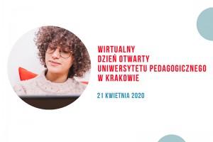 Wirtualny Dzień Otwarty Uniwersytetu Pedagogicznego w Krakowie