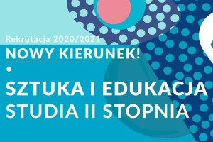 Artyści wirtualnie - Dni Otwarte na Uniwersytecie Pedagogicznym w Krakowie