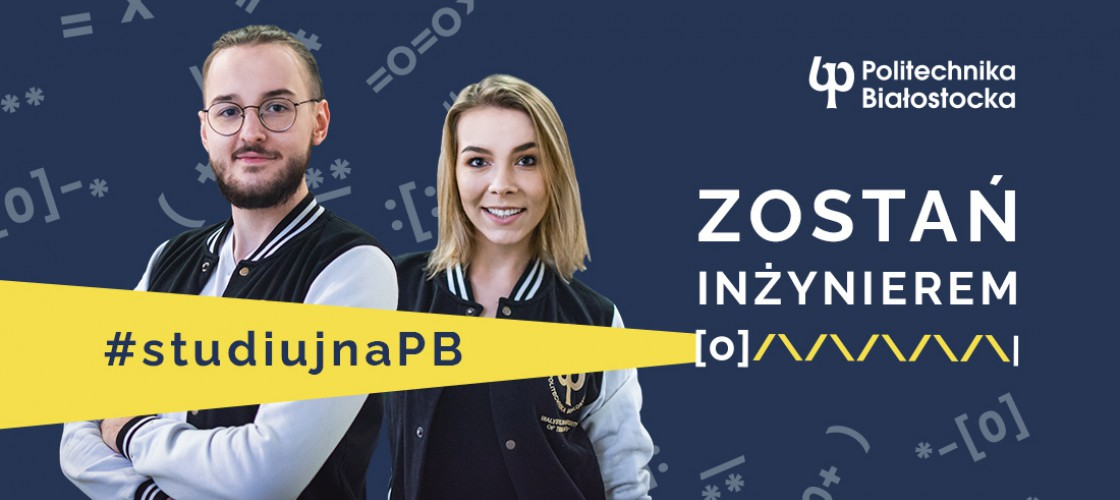 Politechnika Białostocka oferuje najlepsze kierunki studiów I stopnia w regionie