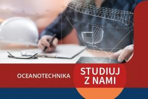 Oceanotechnika w Akademii Morskiej w Szczecinie - prawdziwy ocean możliwości