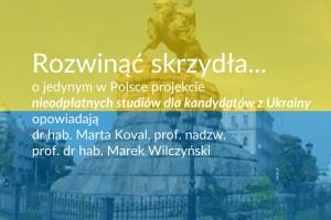 Jedyny w Polsce projekt nieodpłatnych studiów dla kandydatów z Ukrainy