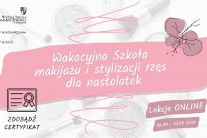 Wakacyjna Szkoła Makijażu i Stylizacji Rzęs Dla Nastolatek