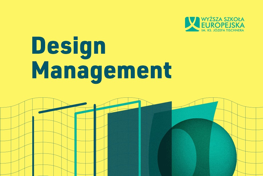 Studiuj Design Management w Wyższej Szkole Europejskiej