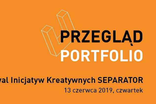 Przegląd portfolio podczas Festiwalu Separator w WSE