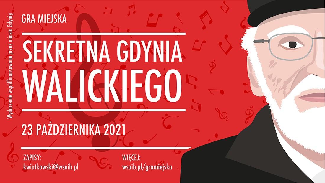 Gra miejska śladami twórcy bigbitu: Sekretna Gdynia Walickiego