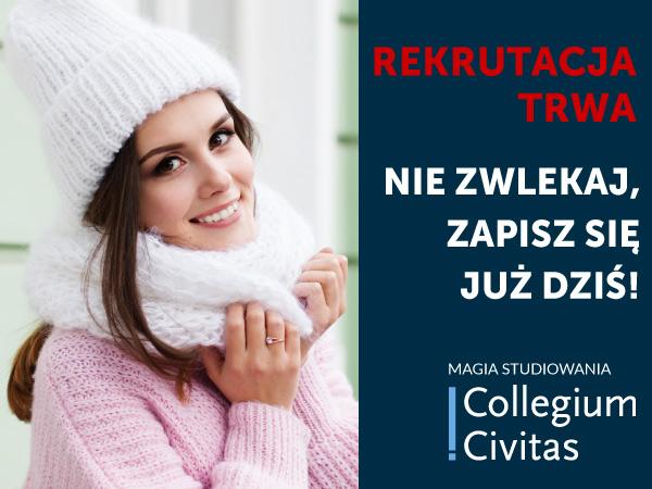 Nie czekaj do października! W Collegium Civitas trwa rekrutacja na studia!